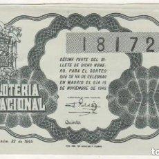 Lotería Nacional: LOTERIA NACIONAL SORTEO 32 DE 1945. Lote 203833246