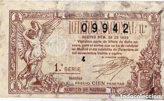 LOTERIA NACIONAL SORTEO 36 DE 1934 MADRID 22 DE DICIEMBRE. CIEN PESETAS (Coleccionismo - Lotería Nacional)
