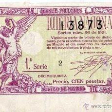 Lotería Nacional: DECIMO DE LOTERIA SORTEO Nº 36 DE 1931 PRECIO CIEN PESETAS. MATASELLO DE LA ADMINISTRACION. Lote 203836038