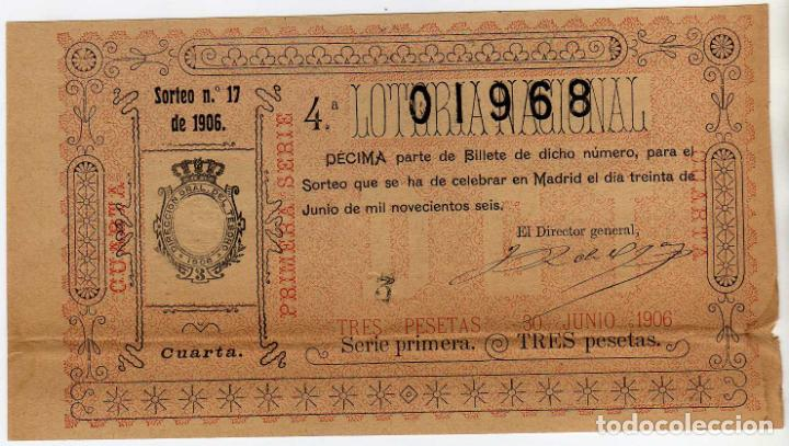 DECIMO LOTERIA NACIONAL - MADRID 31 DE JUNIO DE 1906 - SORTEO 17 (Coleccionismo - Lotería Nacional)