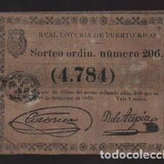 Lotería Nacional: REAL LOTERIA DE PUERTO RICO- SORTEO Nº 206. AÑO 1860- VER FOTO. Lote 206959437