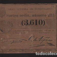 Lotería Nacional: REAL LOTERIA DE PUERTO RICO- SORTEO Nº 212. AÑO 1861- VER FOTO. Lote 206959503