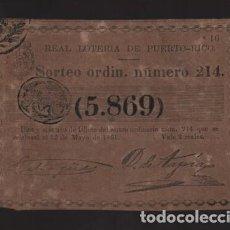 Lotería Nacional: REAL LOTERIA DE PUERTO RICO- SORTEO Nº 214. AÑO 1861- VER FOTO. Lote 206959556