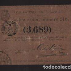 Lotería Nacional: REAL LOTERIA DE PUERTO RICO- SORTEO Nº 216. AÑO 1861- VER FOTO. Lote 206959602