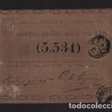 Lotería Nacional: REAL LOTERIA DE PUERTO RICO- SORTEO Nº 218. AÑO 1861- VER FOTO. Lote 206959627