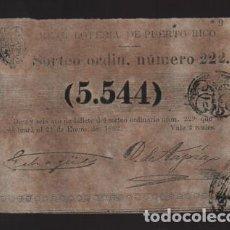 Lotería Nacional: REAL LOTERIA DE PUERTO RICO- SORTEO Nº 222. AÑO 1862- VER FOTO. Lote 206959778