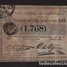 Lotería Nacional: REAL LOTERIA DE PUERTO RICO- SORTEO Nº 233. AÑO 1862- VER FOTO. Lote 206959863