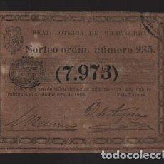Lotería Nacional: REAL LOTERIA DE PUERTO RICO- SORTEO Nº 235. AÑO 1863- VER FOTO. Lote 206959901