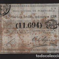 Lotería Nacional: REAL LOTERIA DE PUERTO RICO- SORTEO Nº 238. AÑO 1863- VER FOTO. Lote 206959936