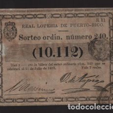 Lotería Nacional: REAL LOTERIA DE PUERTO RICO- SORTEO Nº 240. AÑO 1863- VER FOTO. Lote 206959958