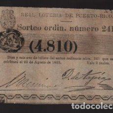 Lotería Nacional: REAL LOTERIA DE PUERTO RICO- SORTEO Nº 241. AÑO 1863- VER FOTO. Lote 206960002