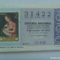 Lotería Nacional: DECIMO DE LOTERIA DEL 3 DE MAYO DE 1975 : LA VIRGEN Y EL NIÑO DE MORALES. Lote 207136832