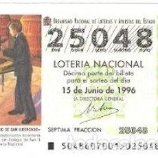 Lotería Nacional: DÉCIMO LOTERÍA NACIONAL, SORTEO Nº 48 DE 1996. NIÑOS DEL COLEGIO SAN ILDEFONSO. REF. 9-9648. Lote 207140741