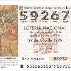 Lotería Nacional: DÉCIMO LOTERÍA NACIONAL, SORTEO Nº 60 DE 1996. TAPIZ. LA BUENA VIDA. TARRAGONA. REF. 9-9660. Lote 207141428