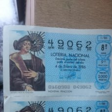 Lotería Nacional: 2 ANTIGUOS DECIMOS LOTERIAS IGUALES AÑO 1986 - NUMERO 49062. Lote 207939215