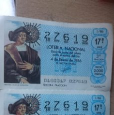 Lotería Nacional: 2 ANTIGUOS DECIMOS LOTERIAS IGUALES AÑO 1986 - NUMERO 27619. Lote 207939283