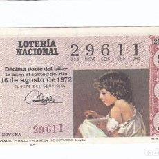 Lotería Nacional: DÉCIMO DE LA LOTERÍA NACIONAL. SORTEO Nº 26 DE 1972. NÚMERO 29611.. Lote 210121000