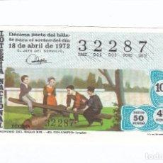 Lotería Nacional: DÉCIMO DE LA LOTERÍA NACIONAL. SORTEO Nº 12 DE 1972. NÚMERO 32287.. Lote 210121477