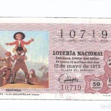 Lotería Nacional: DÉCIMO DE LA LOTERÍA NACIONAL. SORTEO Nº 15 DE 1972. NÚMERO 10719.. Lote 210121531