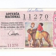 Lotería Nacional: DÉCIMO DE LA LOTERÍA NACIONAL. SORTEO Nº 34 DE 1972. NÚMERO 11270.. Lote 210121826