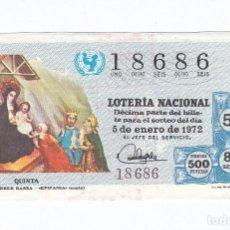 Lotería Nacional: DÉCIMO DE LA LOTERÍA NACIONAL. SORTEO Nº 1 DE 1972. NÚMERO 18686.. Lote 210122147
