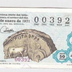 Lotería Nacional: DÉCIMO DE LA LOTERÍA NACIONAL. SORTEO Nº 3 DE 1971. NÚMERO 00392.. Lote 210284520