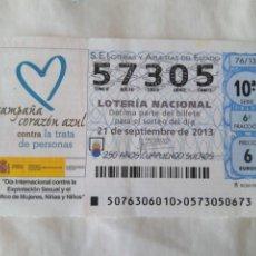 Lotería Nacional: LOTERÍA NACIONAL 57305 DE 21 SEPTIEMBRE 2013 CAMPAÑA CORAZÓN AZUL. Lote 210518037