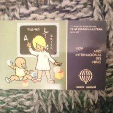 Lotería Nacional: POSTAL 1979 AÑO INTERNACIONAL DEL NIÑO - LOTERIA NACIONAL. Lote 210617096