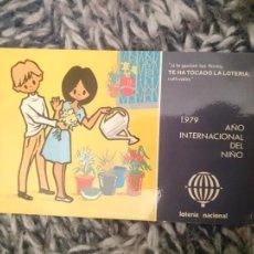 Lotería Nacional: POSTAL 1979 AÑO INTERNACIONAL DEL NIÑO - LOTERIA NACIONAL. Lote 210617222