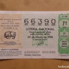 Lotería Nacional: DECIMO - Nº 66390 - 26 MARZO 1988 - 13/88 - CARLOS III Y LA ILUSTRACION. Lote 211486994