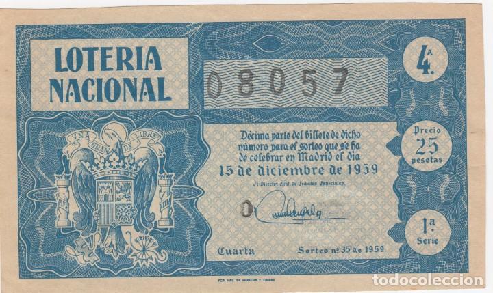 LOTERIA NACIONAL ANTIGUA ESCUDO FRANCO (TAMAÑO GRANDE) 08057 PRECIO 25 PTS 15-12-1959 S/C (Coleccionismo - Lotería Nacional)