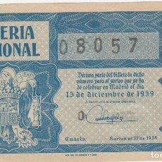 Lotería Nacional: LOTERIA NACIONAL ANTIGUA ESCUDO FRANCO (TAMAÑO GRANDE) 08057 PRECIO 25 PTS 15-12-1959 S/C. Lote 211574611