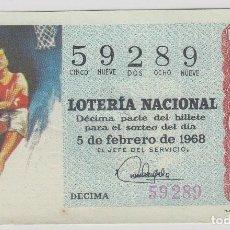 Lotería Nacional: LOTERIA NACIONAL DEPORTIVA ( BALONCESTO ) Nº 59289 PRECIO 50 PTS 5-2-1968 S/C. Lote 211574876
