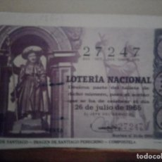 Lotería Nacional: LOTERÍA NACIONAL .26 DE JULIO DE 1965. Lote 211751928