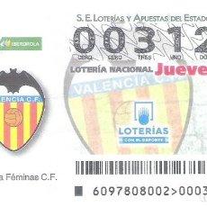 Lotería Nacional: 1 DECIMO LOTERIA NACIONAL JUEVES 6 DICIEMBRE 2018 97/18 VALENCIA C.F LIGA FUTBOL FEMENINO IBERDROLA. Lote 212010436