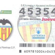 Lotería Nacional: 1 DECIMO LOTERIA NACIONAL JUEVES 6 DICIEMBRE 2018 97/18 CAPICUA VALENCIA C.F LIGA FUTBOL IBERDROLA. Lote 212011267