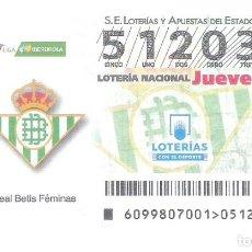 Lotería Nacional: 1 DECIMO LOTERIA JUEVES 13 DICIEMBRE 2018 99/18 LIGA FUTBOL FEMENINO REAL BETIS FEMINAS - IBERDROLA. Lote 212012647
