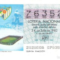 Lotería Nacional: 1 DECIMO LOTERIA SABADO - 24 JULIO 1982 - 28/82 - CAPICUA - ESTADIO FUTBOL C.D MALAGA LA ROSALEDA. Lote 212014671