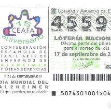 Lotería Nacional: 1 DECIMO LOTERIA DEL SABADO - 17 SEPTIEMBRE 2005 - 74/05 - DIA MUNDIAL DEL ALZHEIMER. Lote 212016180
