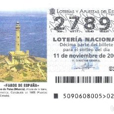 Lotería Nacional: 1 DECIMO LOTERIA NACIONAL SABADO - 11 NOVIEMBRE 2006 - 90/06 FAROS DE ESPAÑA - CABO DE PALOS MURCIA. Lote 212016833