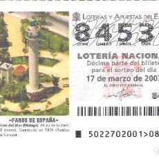 Lotería Nacional: 1 DECIMO DE LOTERIA DEL SABADO -- 17 MARZO 2007 -- 22/07 -- FAROS DE ESPAÑA - TORRE DEL MAR (MALAGA). Lote 212016983