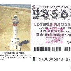 Lotería Nacional: 1 DECIMO LOTERIA DEL SABADO - 13 DICIEMBRE 2008 - 100/08 - FAROS DE ESPAÑA - FANGAR ( TARRAGONA ). Lote 212017197