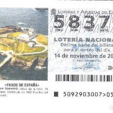 Lotería Nacional: 1 DECIMO LOTERIA SABADO - 14 NOVIEMBRE 2009 - 92/09 - FAROS DE ESPAÑA - TAPIA - AVILES ( ASTURIAS ). Lote 212017365
