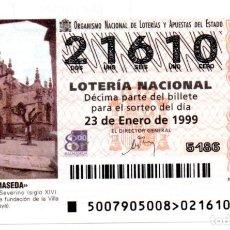 Lotaria Nacional: LOTERÍA NACIONAL - AÑO 1999 - SORTEO 7 - BALMASEDA: IGLESIA DE SAN SEVERINO -. Lote 212981032