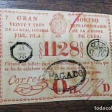 Lotería Nacional: LOTERIA NACIONAL DE CUBA. GRAN SORTEO EXTRAORDINARIO. 23 DE MAYO DE 1826.. Lote 213045835