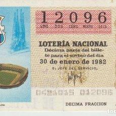 Lotería Nacional: LOTERIA NACIONAL MUNDIAL 1982. Lote 214881583