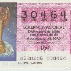Lotería Nacional: LOTERIA NACIONAL MUNDIAL 1982. Lote 214881702