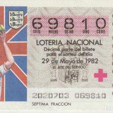 Lotería Nacional: LOTERIA NACIONAL MUNDIAL 1982. Lote 214881918