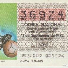 Lotería Nacional: LOTERIA NACIONAL MUNDIAL 1982. Lote 214882157