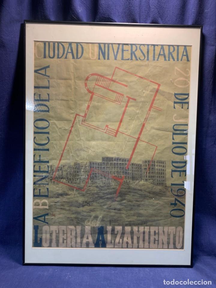 Lotería Nacional: CARTEL CIUDAD UNIVERSITARIA 3/4 20 JULIO 1940 LOTERIA DEL ALZAMIENTO 71X51CMS - Foto 2 - 217317186